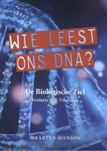Maarten Manson , Wie leest ons DNA?