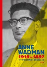 , Anne Wadman 1919-1997