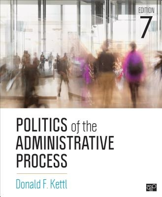 Donald F. Kettl,Politics of the Administrative Process