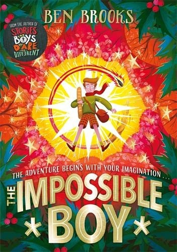 Ben Brooks,The Impossible Boy