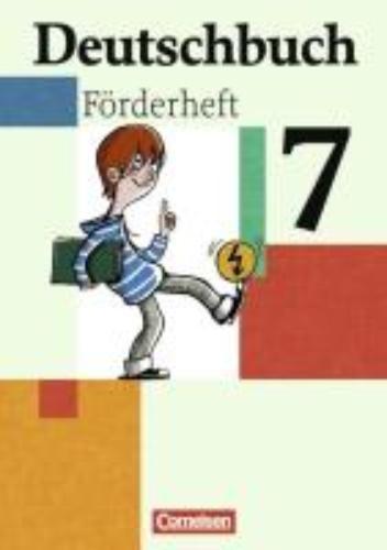 Grunow, Cordula,   Schurf, Bernd,   Wagener, Andrea,Deutschbuch 7. Schuljahr. Förderheft zu allen Ausgaben