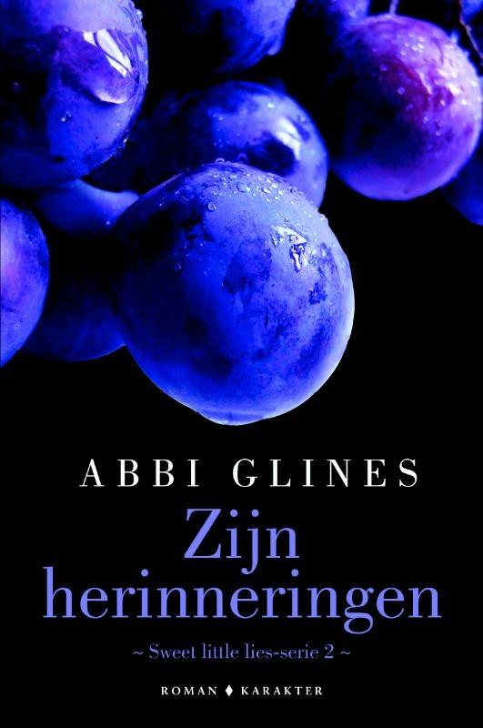 Abbi Glines,Zijn herinneringen