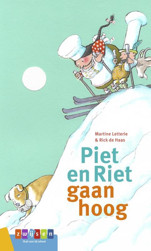 Martine Letterie,Piet en Riet gaan hoog