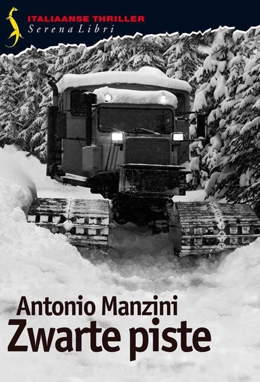 Antonio Manzini,Zwarte piste