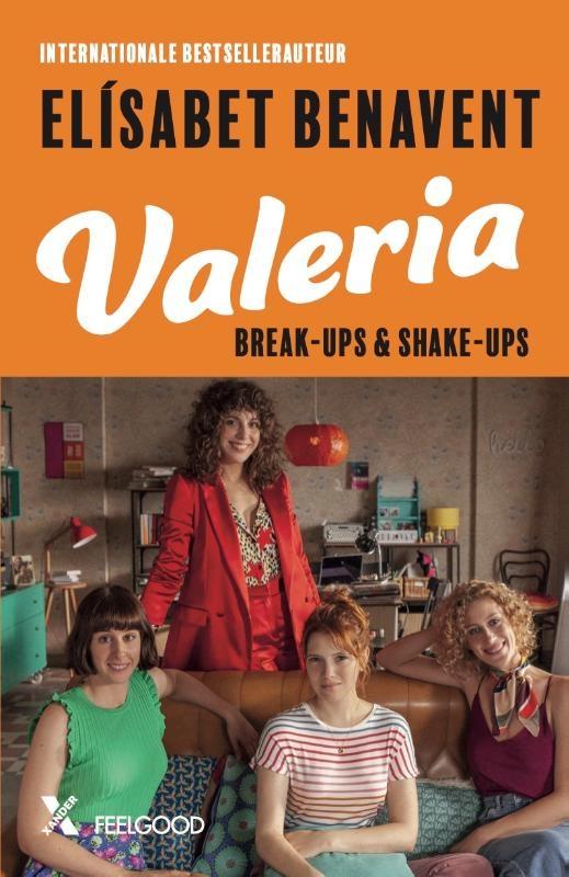 Elísabet Benavent,Valeria, break-ups & shake-ups