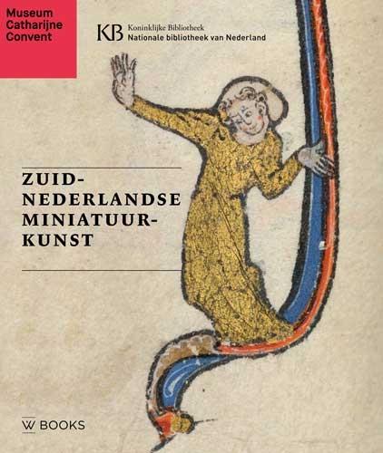 ,Zuid-Nederlandse miniatuurkunst(Ned editie)