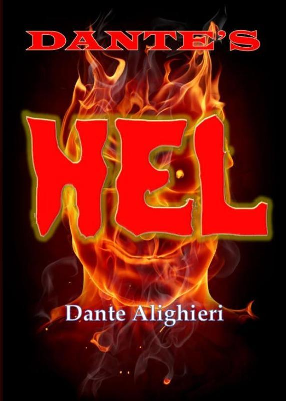 Dante Alighieri,Dante`s hel