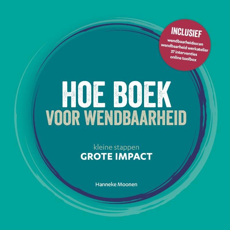 Hanneke Moonen,Hoe boek voor wendbaarheid