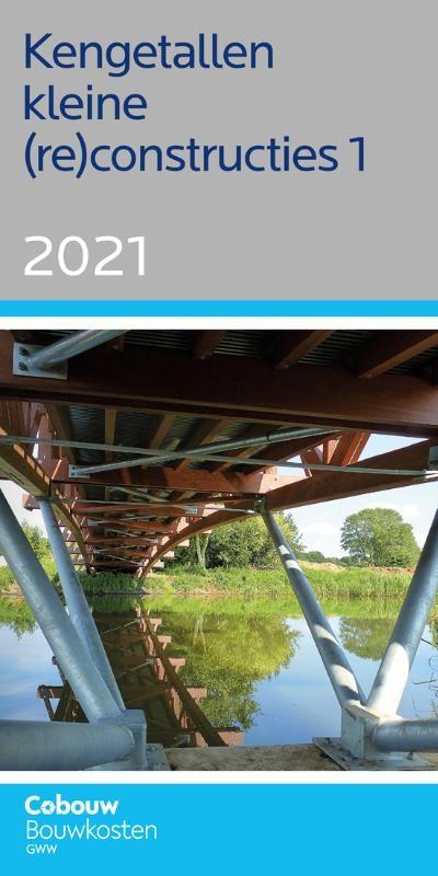 ,Kengetallen kleine (re)constructies 1 - 2021