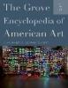 Marter, Joan,The Grove Encyclopedia of American Art: Five-volume set
