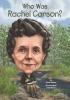 Fabiny, Sarah,Who Was Rachel Carson?