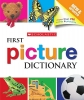 Scholastic Inc.,Scholastic First Picture Dictionary