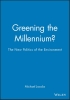 Jacobs, Michael,Greening the Millennium?