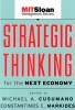 Cusumano, Michael,Strategic Thinking for the Next Economy