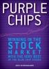 Schwinghamer, John,Purple Chips
