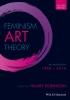 Robinson, Hilary,Feminism Art Theory Anthology 1968 2014