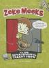 Green, D. L.,Zeke Meeks Vs. the Super Stressful Talent Show