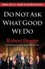 Draper, Robert,Do Not Ask What Good We Do