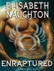 Naughton, Elisabeth,Enraptured
