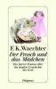 Waechter, Friedrich Karl,Der Frosch und das Mädchen
