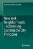 Raymond Charles Rauscher, ,New York Neighborhoods - Addressing Sustainable City Principles