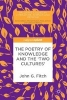 John G. Fitch,The Poetry of Knowledge and the `Two Cultures`