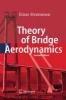 Strømmen, Einar,Theory of Bridge Aerodynamics