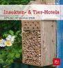 Oftring, Bärbel,Insekten- & Tier-Hotels
