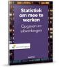 A.  Buijs,Statistiek om mee te werken (opgaven en uitwerkingenboek)