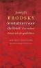 Joseph  Brodsky,Strohalmen voor de lezer