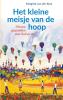 <b>Margriet van der Kooi</b>,Het kleine meisje van de hoop