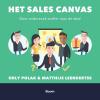 <b>Orly  Polak, Matthijs  Leendertse</b>,Het Sales canvas - Door onderzoek sneller naar de deal