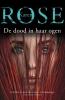 <b>Karen  Rose</b>,De dood in haar ogen