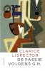 <b>Clarice  Lispector</b>,De passie volgens G.H.