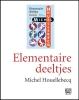 Michel  Houellebecq, ,Elementaire deeltjes - grote letter