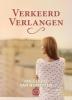 <b>Angelique van Nijnatten</b>,Verkeerd verlangen - grote letter uitgave