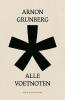 Arnon  Grunberg,Alle Voetnoten