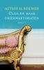 <b>Astrid H.  Roemer</b>,Olga en haar driekwartsmaten