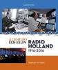 <b>Anton  Kos</b>,EEN EEUW RADIO-HOLLAND