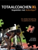<b>Jan  Huijbers, Peter  Murphy, Bennie  Douwes</b>,Totaalcoachen XL