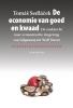 <b>Tomás  Sedlácek</b>,De economie van goed en kwaad