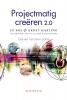 Jo Bos en  Ernst Harting,Projectmatig creëren 2.0