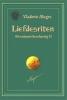 Vladimir  Megre,Liefdesriten - Een nieuwe beschaving-2   (Deel 8-2 van De rinkelende dennen van Rusland reeks)