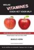 Marjo  Horn,Welke vitamines doen het voor mij?