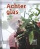 <b>Jos Van Hoecke</b>,Achter glas