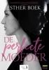 Esther  Boek,De Perfecte Moeder