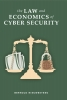 Bernold B.F.H. Nieuwesteeg,The Law and Economics of Cyber Security