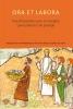 <b>Ora et Labora</b>,twaalf opstellen over christelijke spiritualiteit in de praktijk