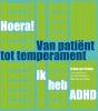 Frank van Strijen,Hoera, ik heb ADHD
