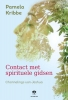 <b>Pamela  Kribbe</b>,Contact met spirituele gidsen